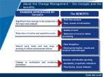 about the change management the changes and the benefits