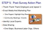 step 5 post survey action plan