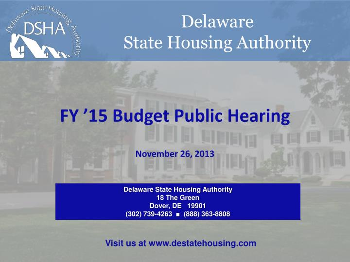 delaware state housing authority 18 the green dover de 19901 302 739 4263 888 363 8808 n.