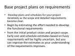 base project plans on requirements