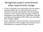 renegotiate project commitments when requirements change