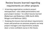 review lessons learned regarding requirements on other projects