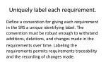 uniquely label each requirement