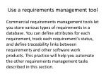 use a requirements management tool