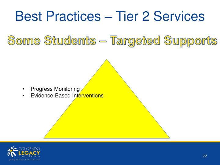 Best Practices – Tier 2 Services