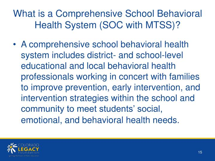 What is a Comprehensive School Behavioral Health System (SOC with MTSS)?