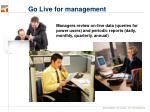 go live for management