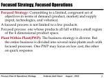 focused strategy focused operations