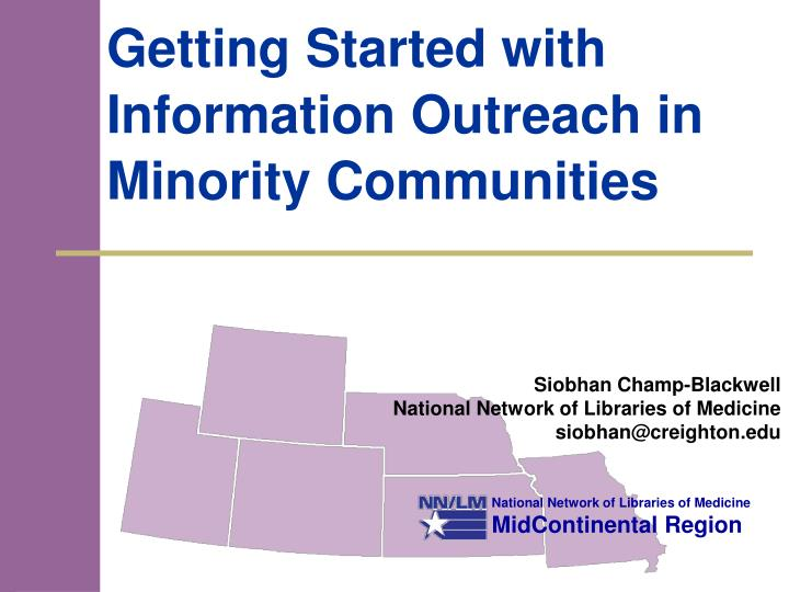getting started with information outreach in minority communities n.
