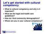 let s get started with cultural competency