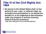 title vi of the civil rights act 1964