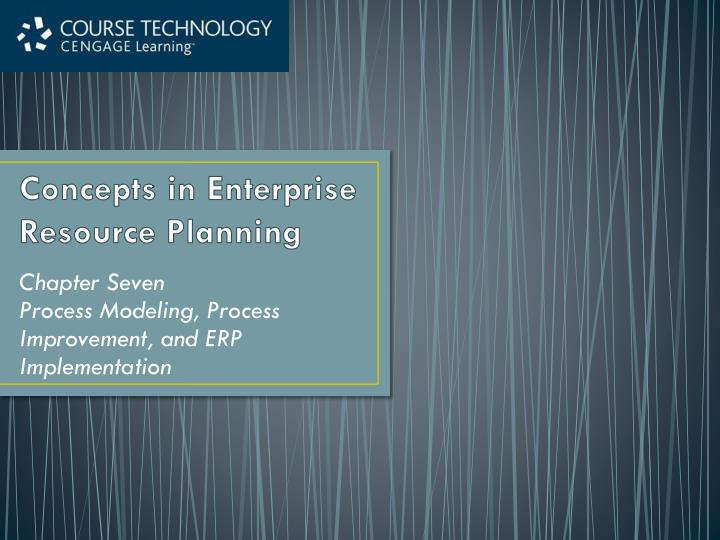 concepts in enterprise resource planning n.
