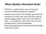 more quotes germaine greer