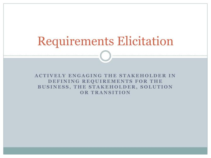 requirements elicitation n.