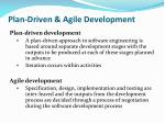 plan driven agile development
