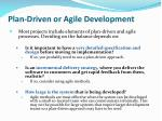 plan driven or agile development
