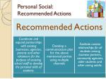 personal social recommended actions
