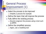 general process improvement 1