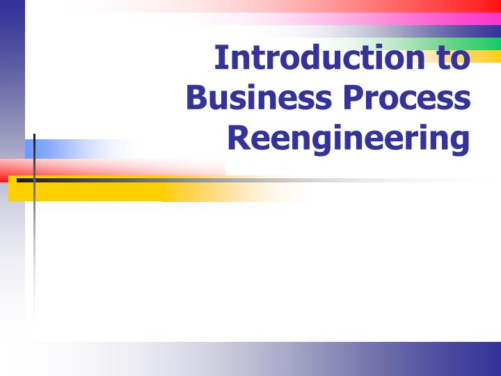 introduction to business process reengineering n.
