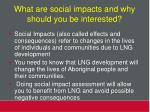 what are social impacts and why should you be interested
