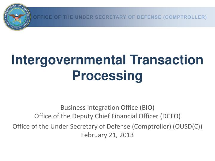 intergovernmental transaction processing n.