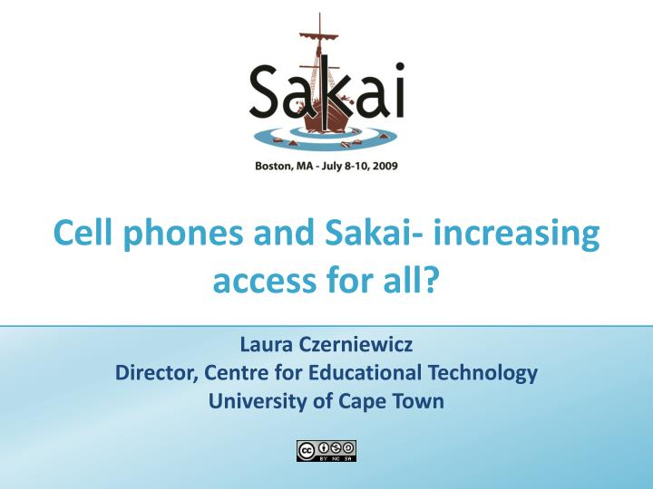 cell phones and sakai increasing access for all n.