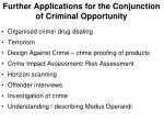 further applications for the conjunction of criminal opportunity