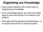 organising our knowledge