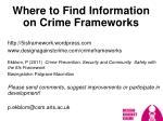 where to find information on crime frameworks