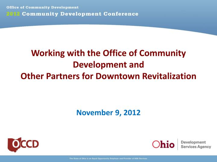 working with the office of community development and other partners for downtown revitalization n.
