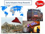 early adopters reap rewards