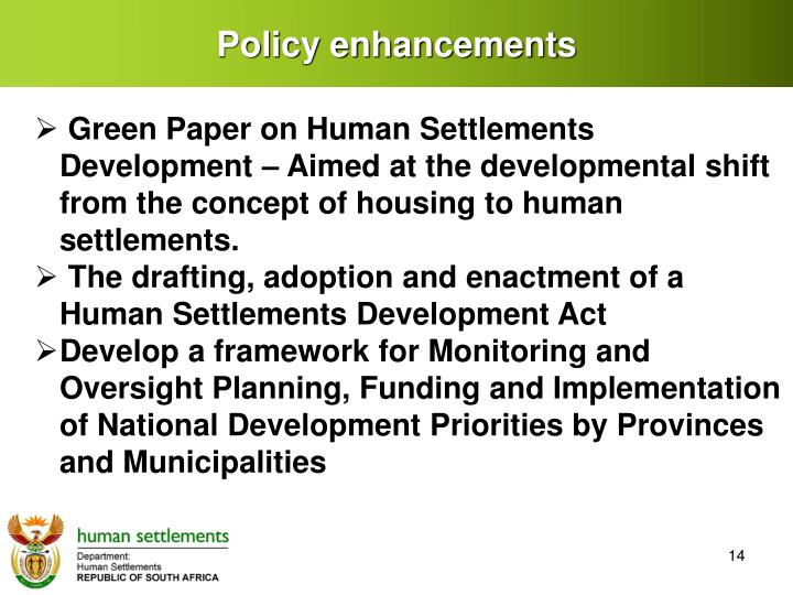 Policy enhancements