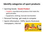 identify categories of sport p roducts
