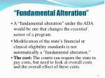 fundamental alteration