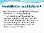 how did the court reach its result