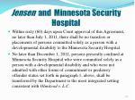 jensen and minnesota security hospital