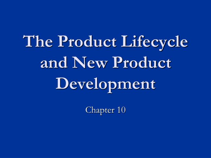 the product lifecycle and new product development n.