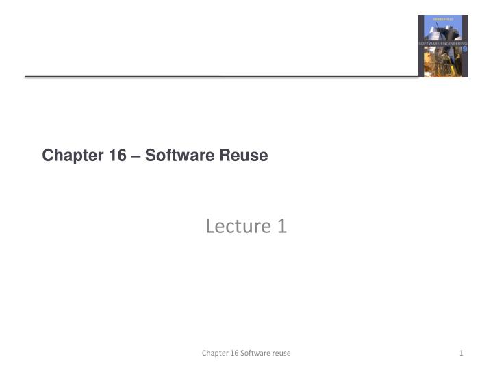 chapter 16 software reuse n.