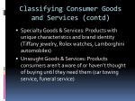 classifying consumer goods and services contd