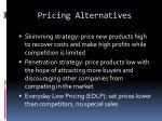 pricing alternatives