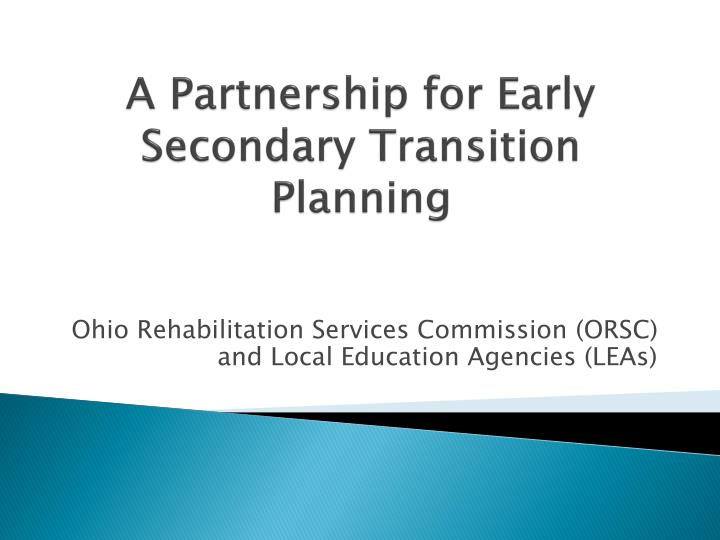 a partnership for early secondary transition planning n.