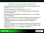 holiday forecast cautious optimism