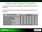 inspire with creative promotions