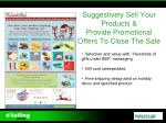 suggestively sell your products provide promotional offers to close the sale