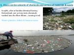 4 rivers can be solvents of chemicals and carriers of materials waste
