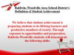 baldwin woodville area school district s definition of student achievement