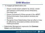shm mission