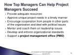 how top managers can help project managers succeed
