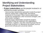 identifying and understanding project stakeholders