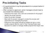 pre initiating tasks